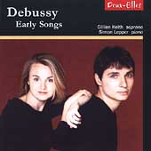 Debussy: Early Songs / Gillian Keith, Simon Lepper