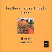 Beethoven, Mozart, Haydn: Lieder / Holl,  Lutz