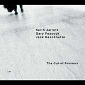 Keith Jarrett/Keith Jarrett Trio: The Out-of-Towners