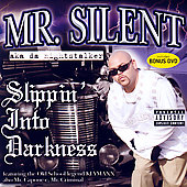 Silent: Slippin' Into Darkness [PA] *