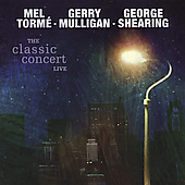 George Shearing/Gerry Mulligan/Mel Tormé: The Classic Concert Live