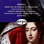 Purcell: Music for the Funeral of Queen Mary / David Hill