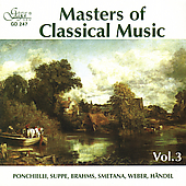 Masters of Classical Music Vol 3 - Ponchielli, et al