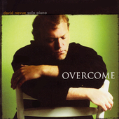 David Nevue: Overcome