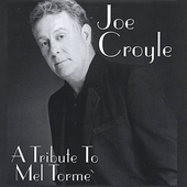 Joe Croyle: Joe Croyle...Atribute to Mel Torme`