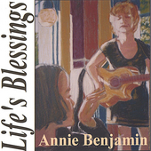 Annie Benjamin: Life's Blessings