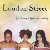 London Street: Life Through Lyric and Melody