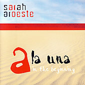 Sarah Aroeste: Ala Una: In The Beginning *