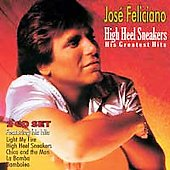 José Feliciano: High Heel Sneakers: His Greatest Hits