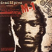 M-1 (Dead Prez): Dead Prez Presents... Confidential