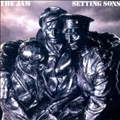 The Jam: Setting Sons [Remaster]