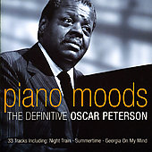 Oscar Peterson: Piano Moods: The Definitive Oscar Peterson