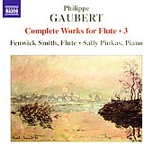 Gaubert: Complete Works for Flute Vol 3 / Smith, Pinkas