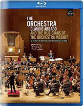 The Orchestra - Claudio Abbado and the Musicians of the Mozart Orchestra: A documentary by Helmut Failoni and Francesco Merini [Blu-ray]