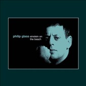 Philip Glass/Philip Glass Ensemble/Michael Riesman: Einstein on the Beach [Germany]