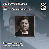 The Great Pianists Vol 3 / Ferruccio Busoni