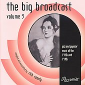 Various Artists: The Big Broadcast: Jazz and Popular Music 1920's and 1930's, Vol. 3