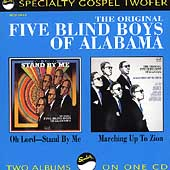 The Five Blind Boys of Alabama/The Original Five Blind Boys of Alabama: Oh Lord, Stand by Me/Marching Up to Zion