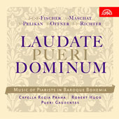 Laudate pueri Dominum - Music of Piarists in Baroque Bohemia / Hugo, Capella Regia, et al