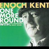 Enoch Kent: One More Round