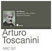 Beethoven: Symphonies no 2 and 4, Egmont Overture / Toscanini, NBC SO