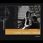 Chopin, Debussy, Corghi: Cello Sonatas / Chiesa, Baglini