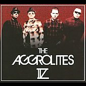 The Aggrolites: IV [Digipak]