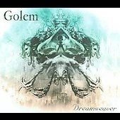 Golem (Metal): Dream Weaver [Digipak] *