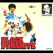 Adrian Younge: Black Dynamite [Original Motion Picture Soundtrack]