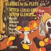 Classics for the Flute, Volume II - works by Reinecke, Hindemith, Milhaud, Martin, Prokofiev / Peter-Lukas Graf, flute; Bernd Glemser, piano