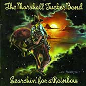 The Marshall Tucker Band: Searchin' for a Rainbow [Bonus Track] [Remaster]