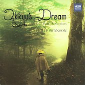 Philip Swanson: Ikkyu's Dream - Solo Piano Reflections / Philip Swanson, piano