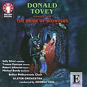 Donald Tovey: Excerpt from The Bride of Dionysus