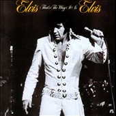 Elvis Presley: That's the Way It Is