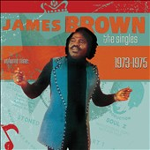 James Brown: The Singles, Vol. 9: 1973-1975