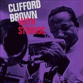 Clifford Brown (Jazz): With Strings