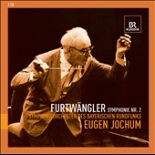 Furtw&auml;ngler: Symphony No. 2 / Jochum