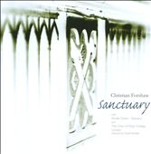 Christian Forshaw: Sanctuary / King's College Choir