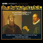 Claudio Merulo: Complete Works for Organ