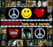 Legitimit: Smile 7up & Lowrtabs [PA] [Digipak]