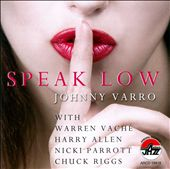 Johnny Varro: Speak Low *