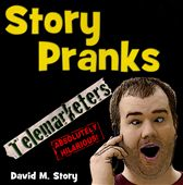 David Story: Story Pranks: Telemarketers