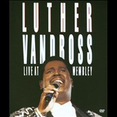 Luther Vandross: Live at Wembley [Video/DVD]