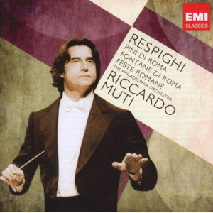 Respighi: Pines of Rome; Fountains of Rome / Muti - Philadelphia Orch.