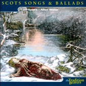 Tom Spiers/Allan Water: Scots Songs & Ballads