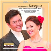 Franz Lehar: Frasquita, operetta / Praxmarer, Schirrmacher, Bergmann, Scherwitzl