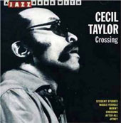 Cecil Taylor: Crossing