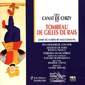 Canat De Chizy: Tombeau de Gilles de Rais / Hayrabedian