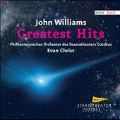 John Williams: Greatest Hits / Evan Christ, conductor