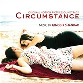 Gingger Shankar: Circumstance [Original Motion Picture Soundtrack]